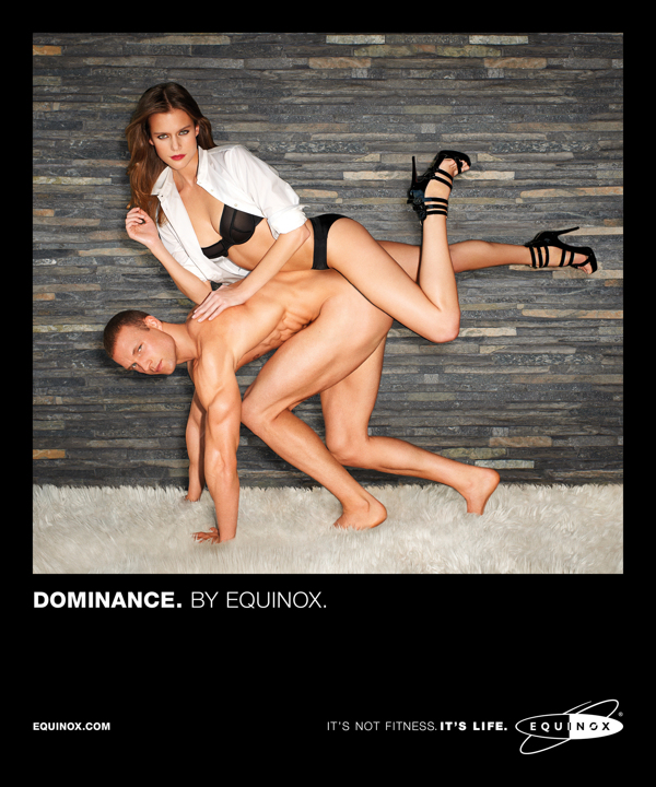 Equinox ad campaign 2013 Dominance