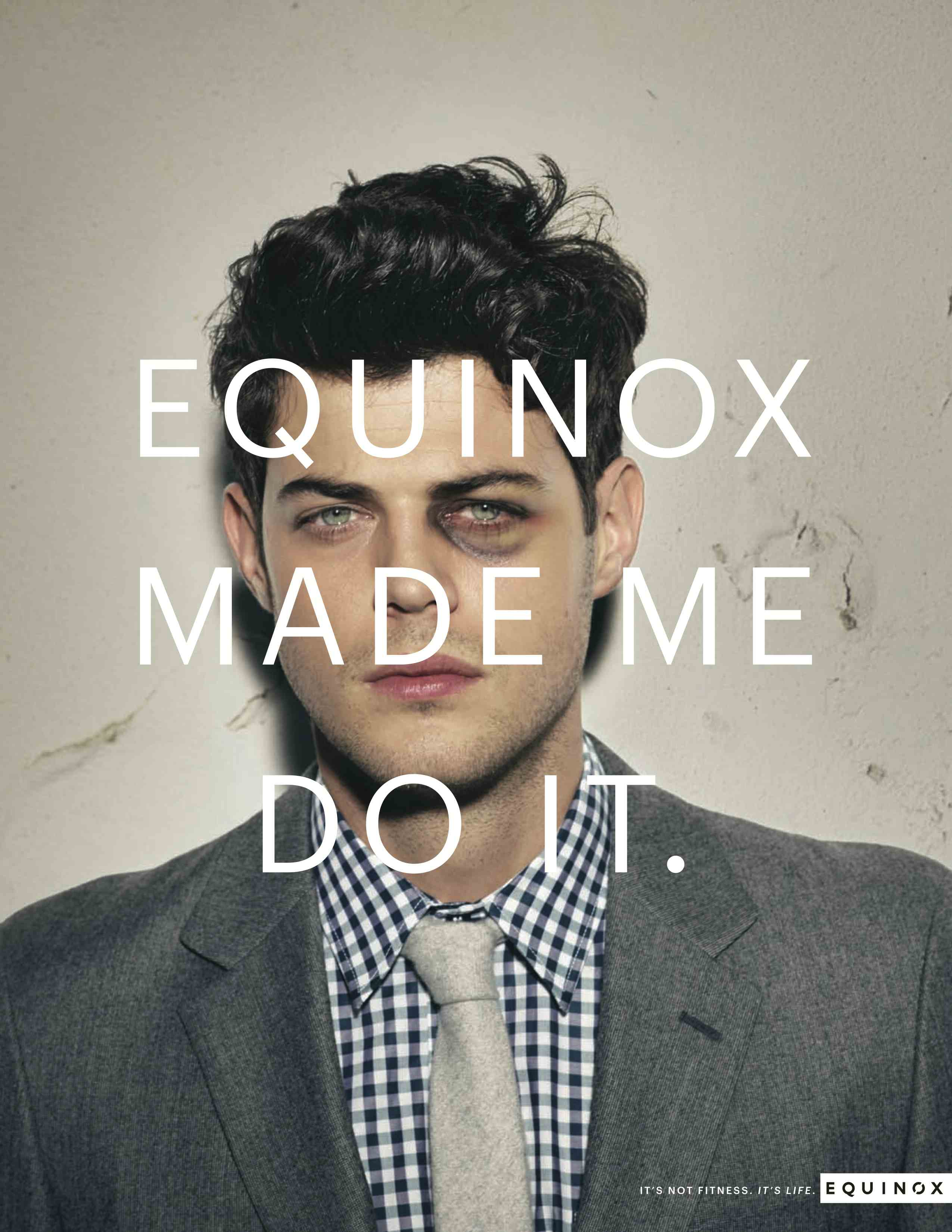 Equinox ad campaign 2014 Equinox Made Me Do It 01